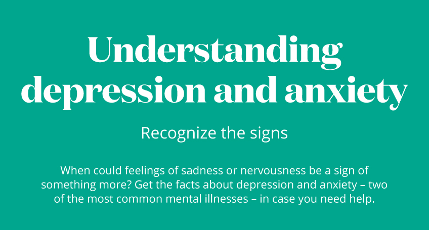 Understanding depression and anxiety